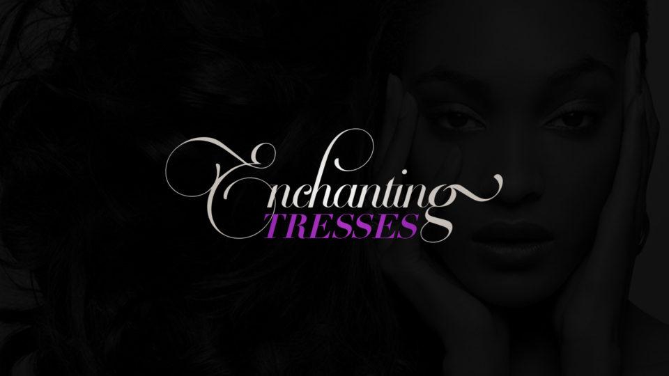 Enchanting Tresses